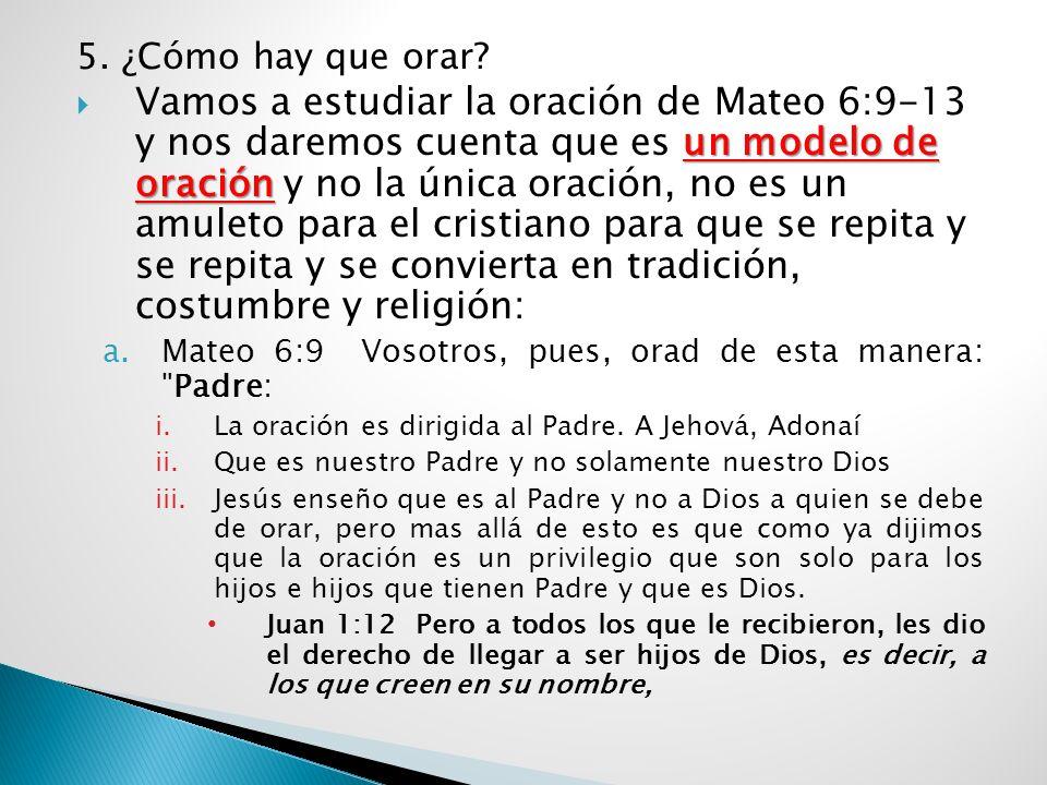 5. ¿Cómo hay que orar