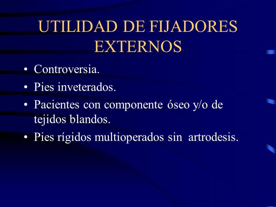 UTILIDAD DE FIJADORES EXTERNOS