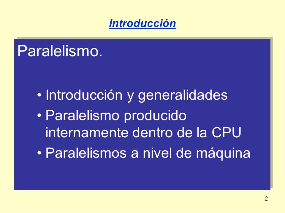 Paralelismo. Introducción y generalidades