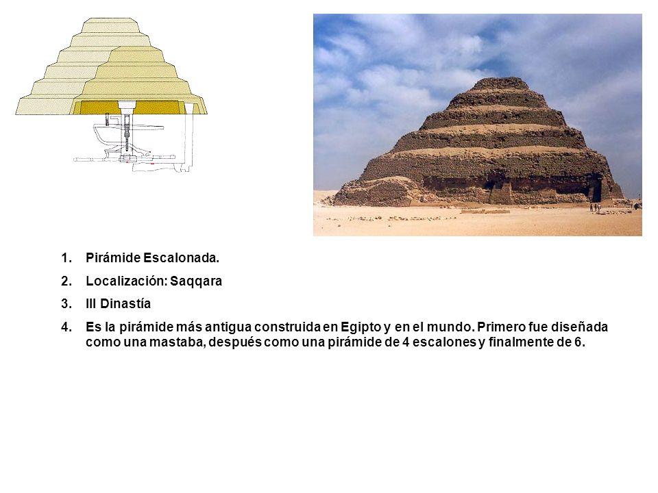 Pirámide Escalonada. Localización: Saqqara. III Dinastía.