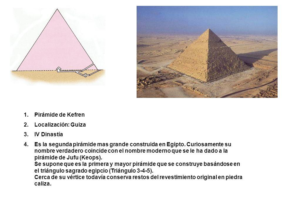 Pirámide de Kefren Localización: Guiza. IV Dinastía.