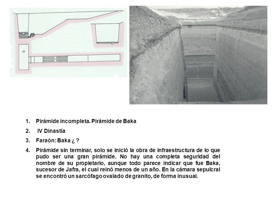 Pirámide incompleta. Pirámide de Baka
