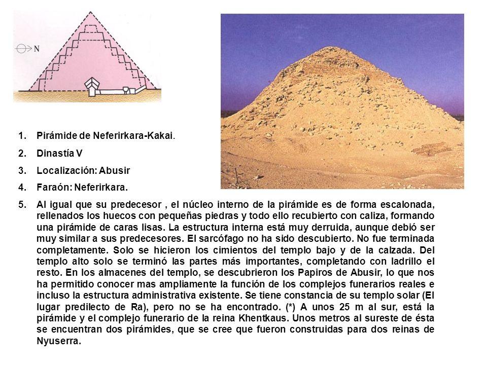 Pirámide de Neferirkara-Kakai.