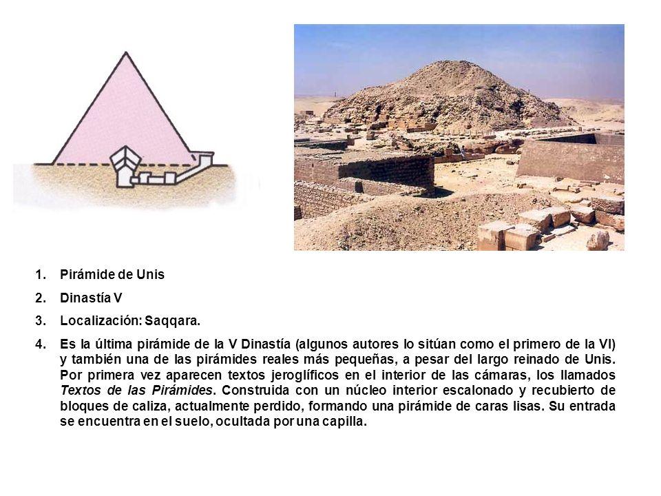 Pirámide de Unis Dinastía V. Localización: Saqqara.