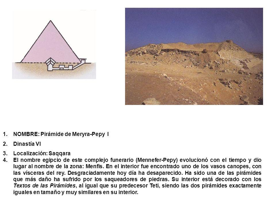 NOMBRE: Pirámide de Meryra-Pepy I