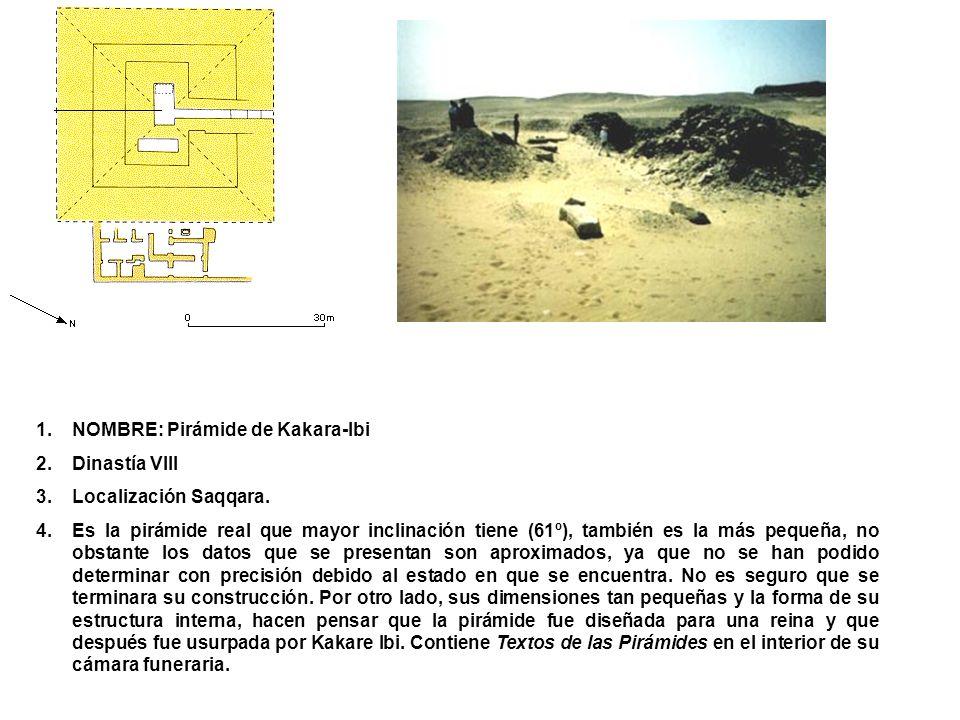 NOMBRE: Pirámide de Kakara-Ibi