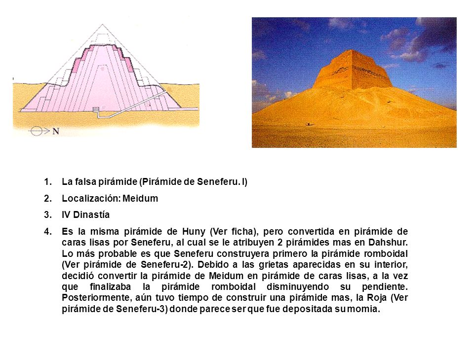 La falsa pirámide (Pirámide de Seneferu. I)