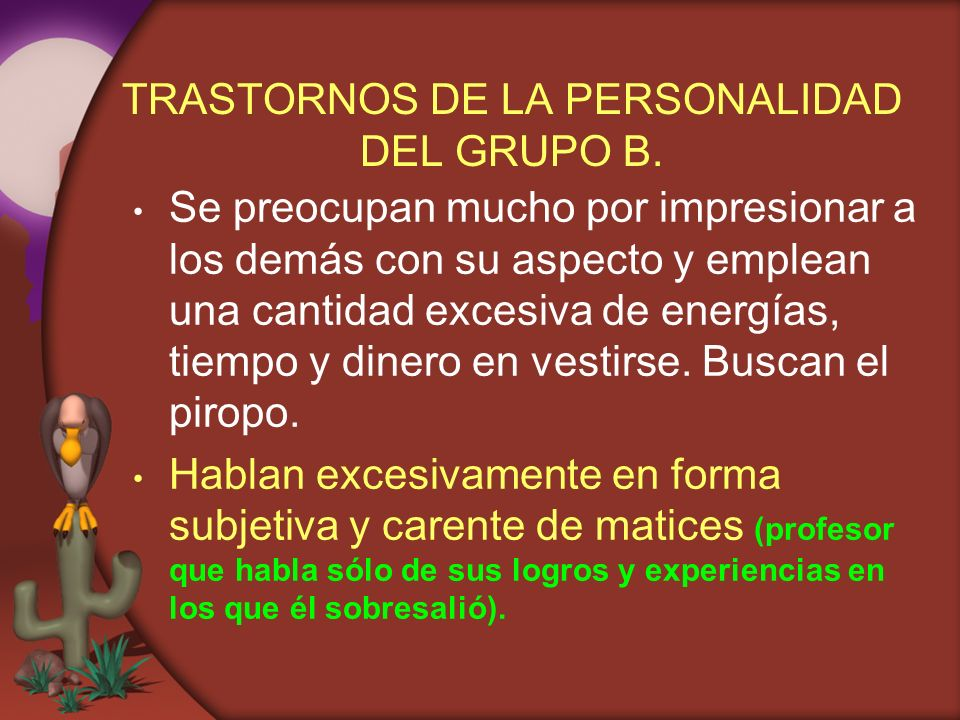 TRASTORNOS DE LA PERSONALIDAD DEL GRUPO B.