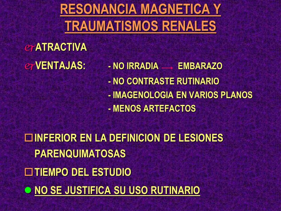 RESONANCIA MAGNETICA Y TRAUMATISMOS RENALES