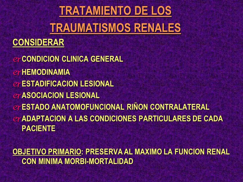 TRATAMIENTO DE LOS TRAUMATISMOS RENALES