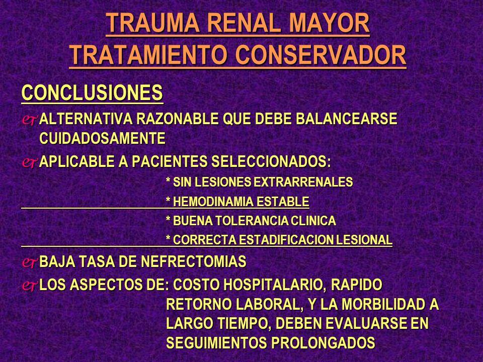 TRAUMA RENAL MAYOR TRATAMIENTO CONSERVADOR