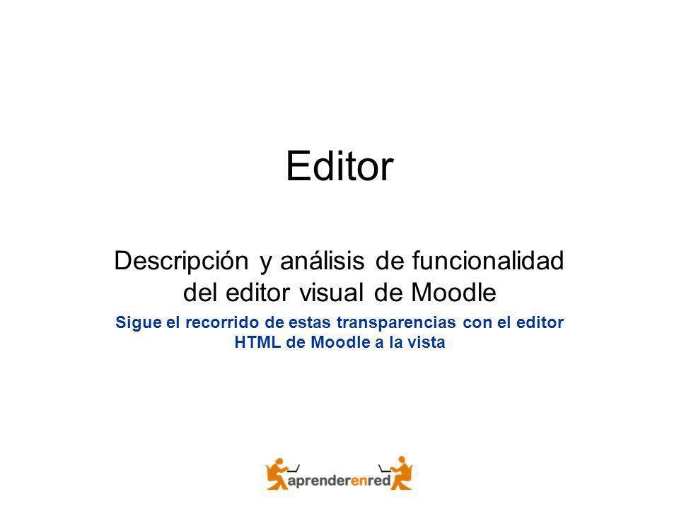 Descripción y análisis de funcionalidad del editor visual de Moodle