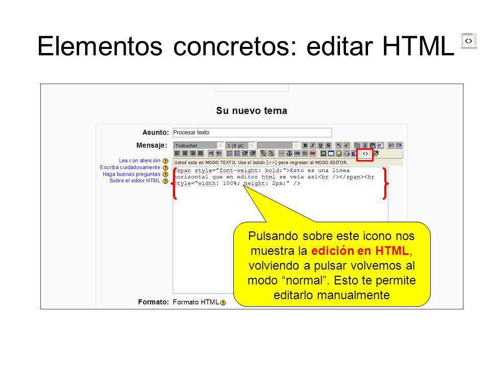 Elementos concretos: editar HTML