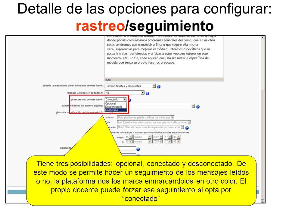 Detalle de las opciones para configurar: rastreo/seguimiento