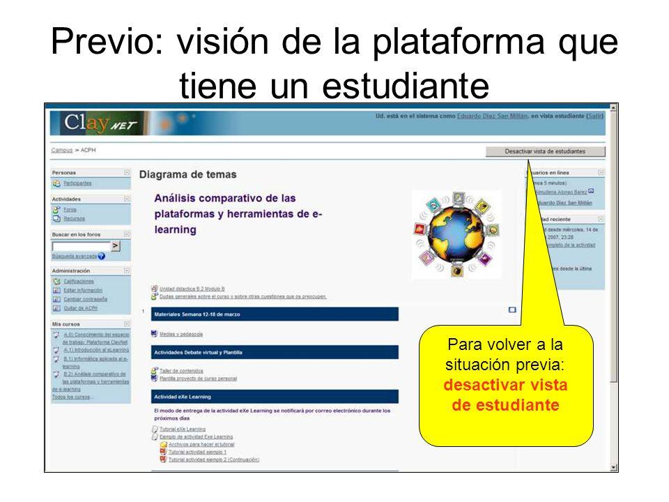 Previo: visión de la plataforma que tiene un estudiante