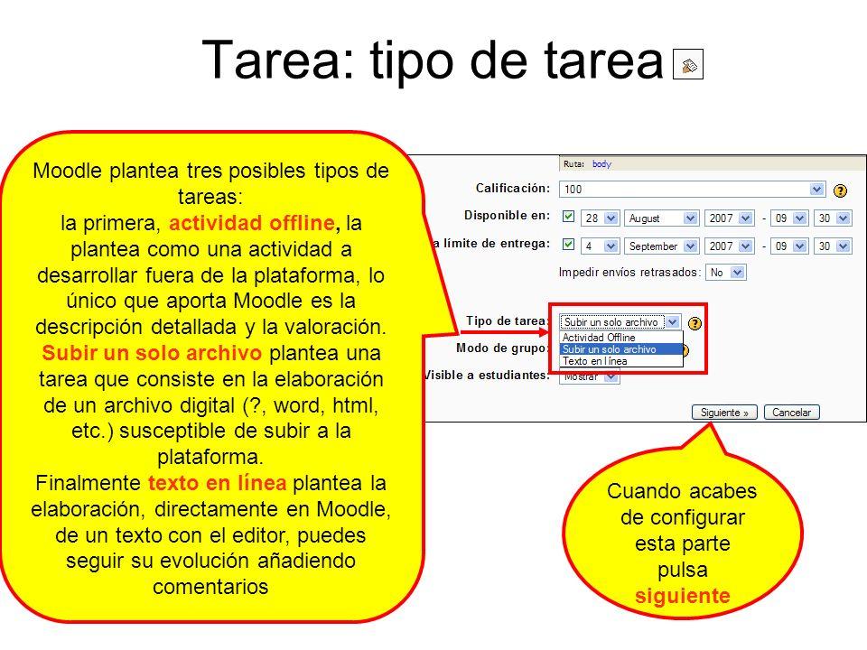 Tarea: tipo de tarea Moodle plantea tres posibles tipos de tareas: