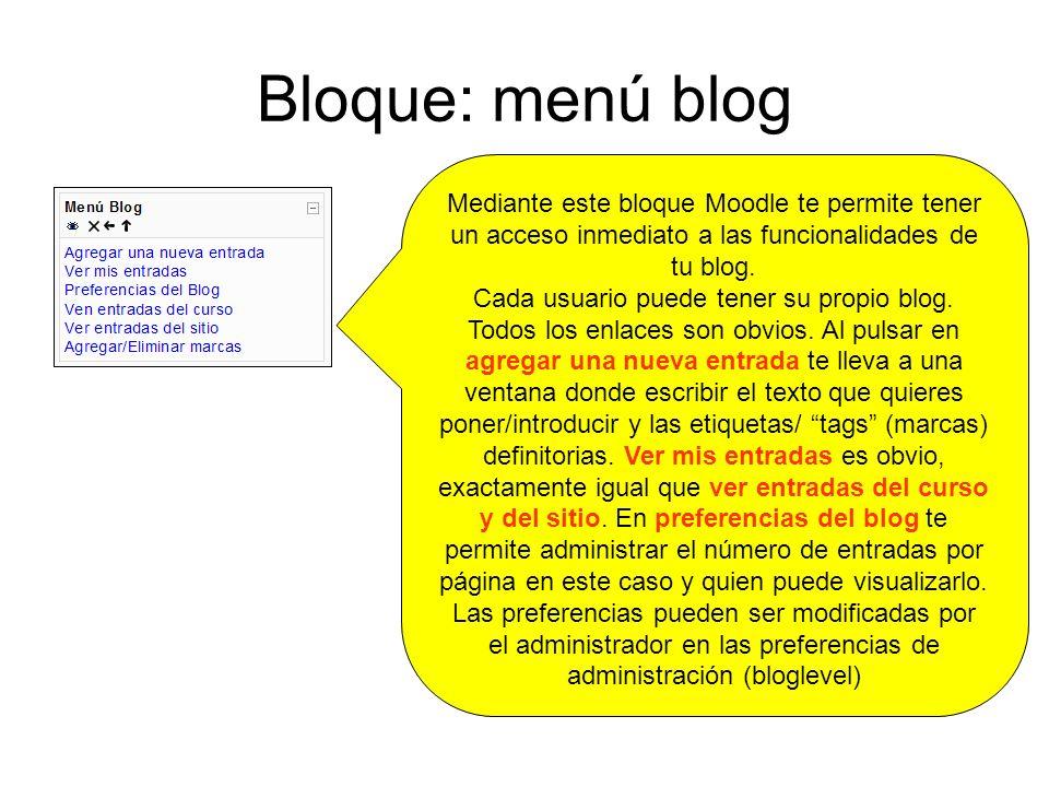 Cada usuario puede tener su propio blog.