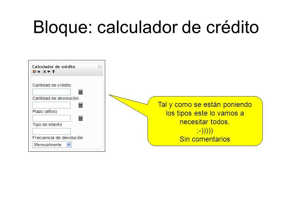 Bloque: calculador de crédito