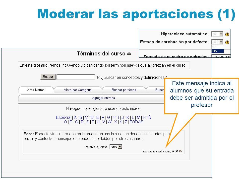 Moderar las aportaciones (1)