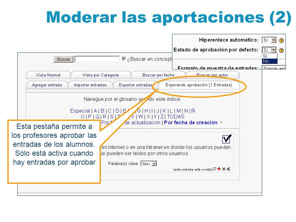 Moderar las aportaciones (2)