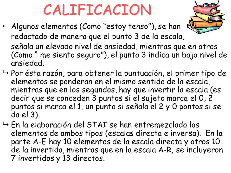 CALIFICACION Algunos elementos (Como estoy tenso ), se han