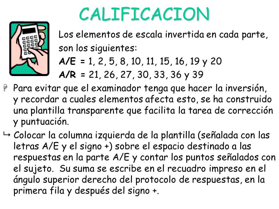 CALIFICACION Los elementos de escala invertida en cada parte,