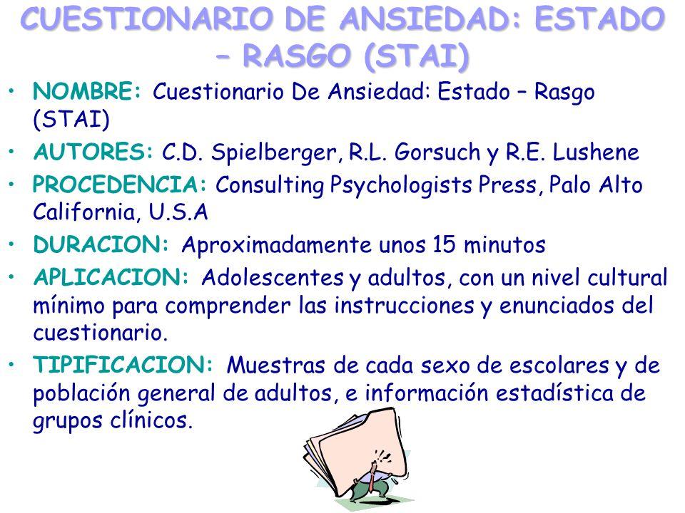 CUESTIONARIO DE ANSIEDAD: ESTADO – RASGO (STAI)