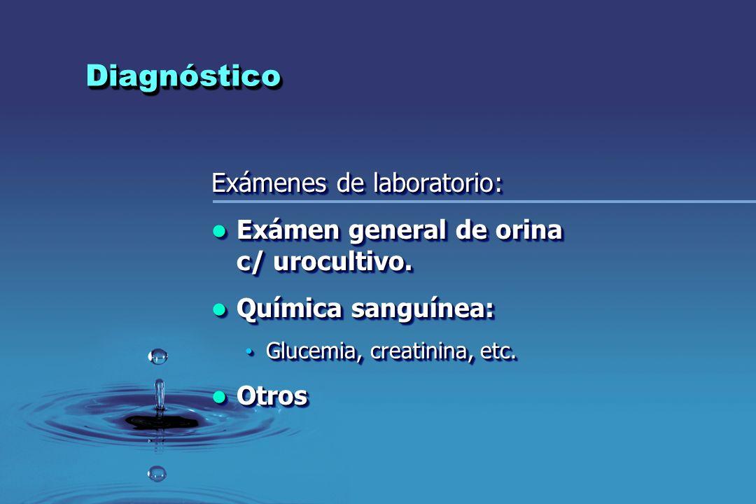 Diagnóstico Exámenes de laboratorio: