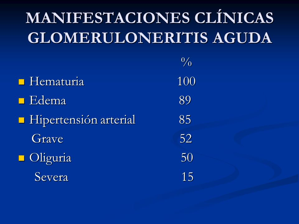 MANIFESTACIONES CLÍNICAS GLOMERULONERITIS AGUDA