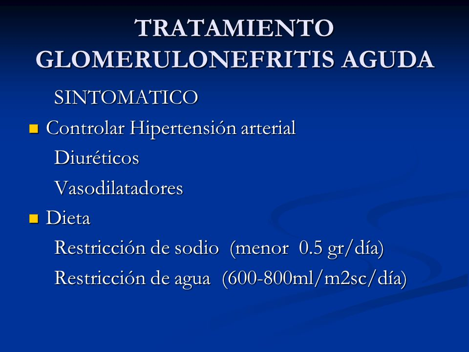 TRATAMIENTO GLOMERULONEFRITIS AGUDA