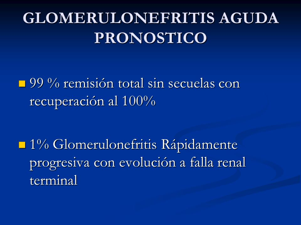 GLOMERULONEFRITIS AGUDA PRONOSTICO