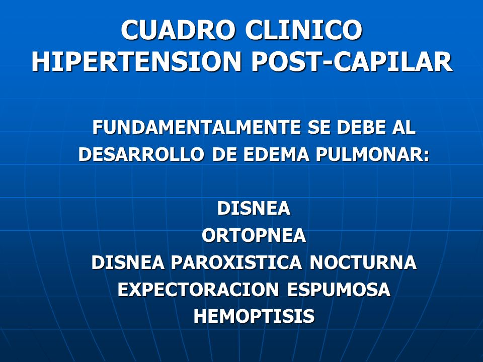 CUADRO CLINICO HIPERTENSION POST-CAPILAR