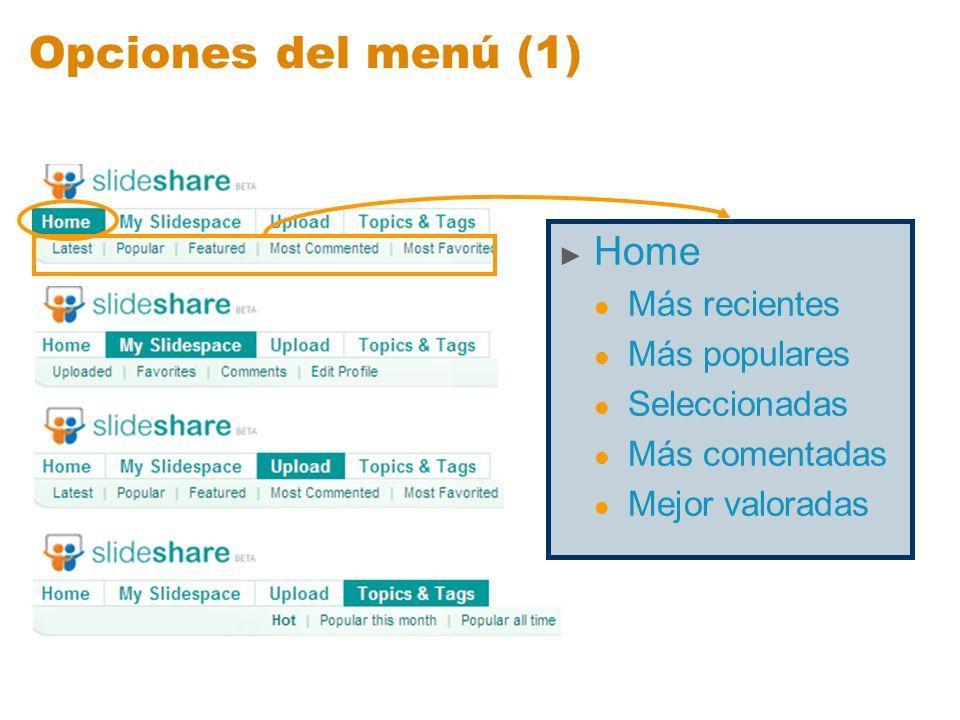 Opciones del menú (1) Home Más recientes Más populares Seleccionadas