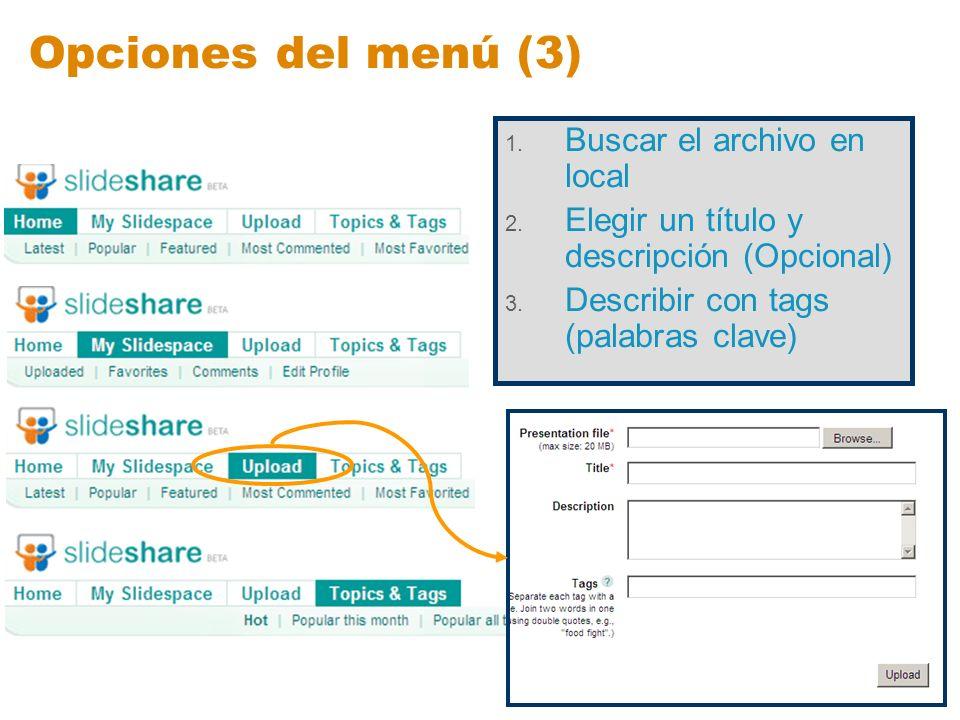 Opciones del menú (3) Buscar el archivo en local