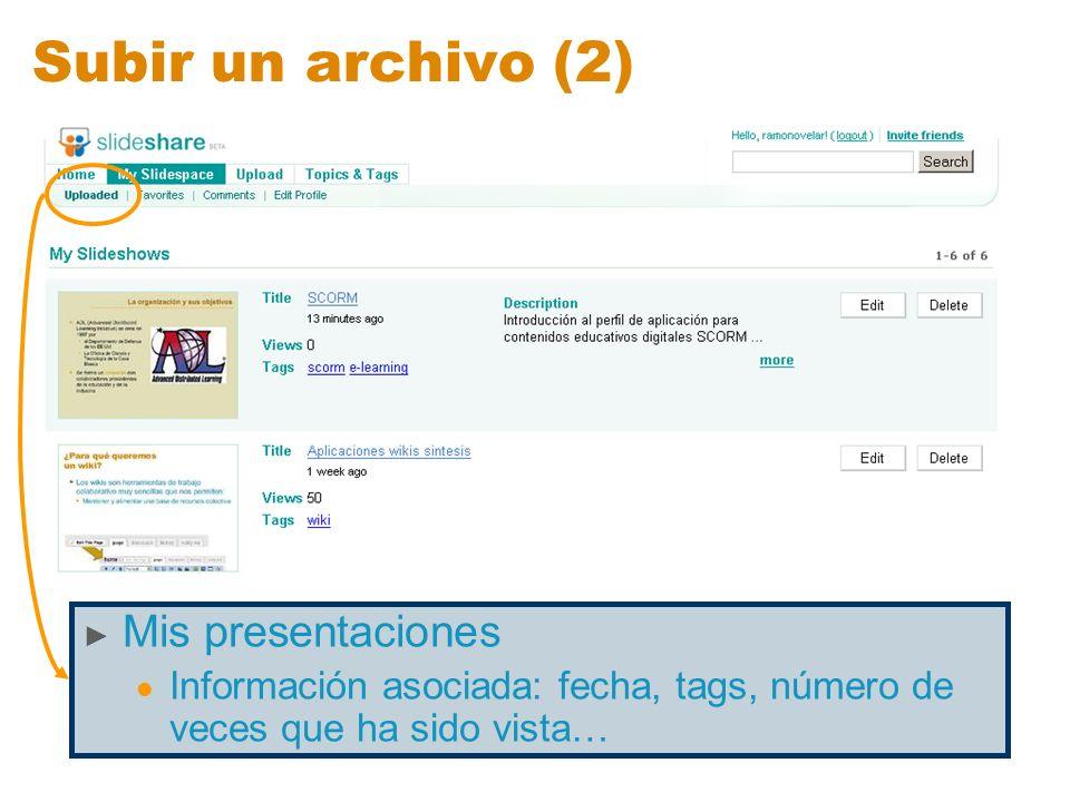 Subir un archivo (2) Mis presentaciones
