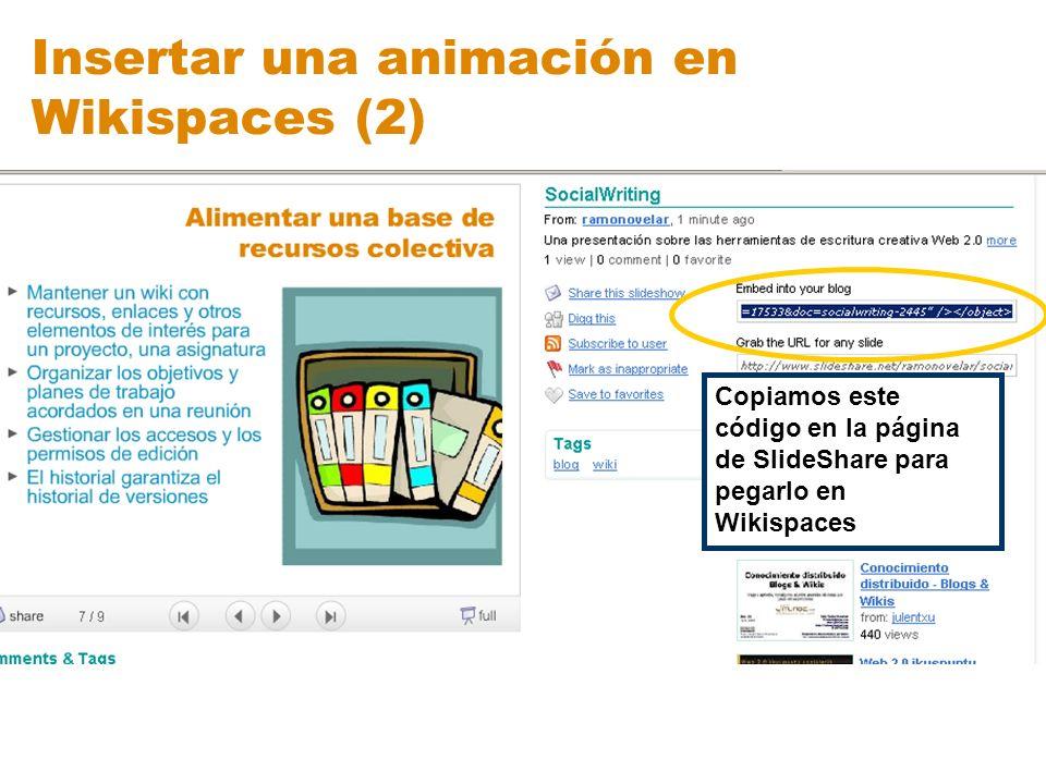 Insertar una animación en Wikispaces (2)