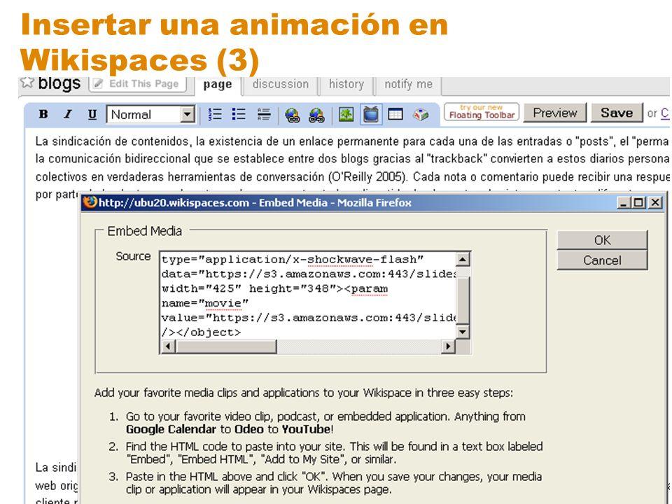 Insertar una animación en Wikispaces (3)