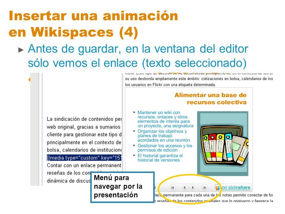 Insertar una animación en Wikispaces (4)