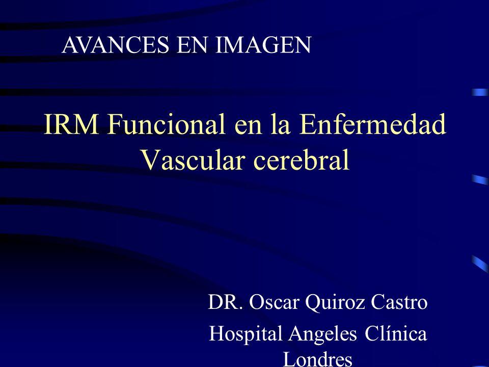 IRM Funcional en la Enfermedad Vascular cerebral