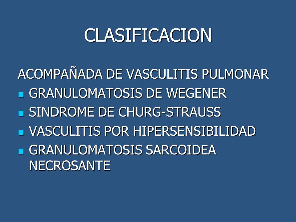 CLASIFICACION ACOMPAÑADA DE VASCULITIS PULMONAR