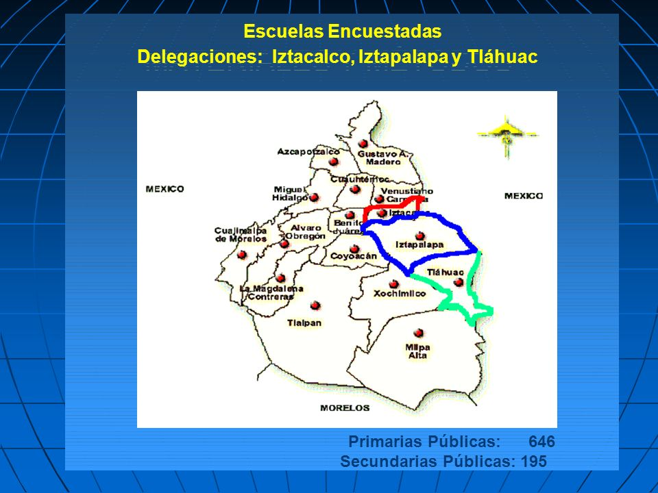Delegaciones: Iztacalco, Iztapalapa y Tláhuac