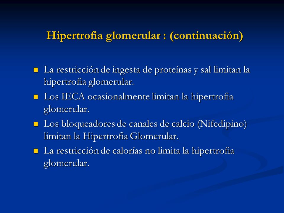Hipertrofia glomerular : (continuación)
