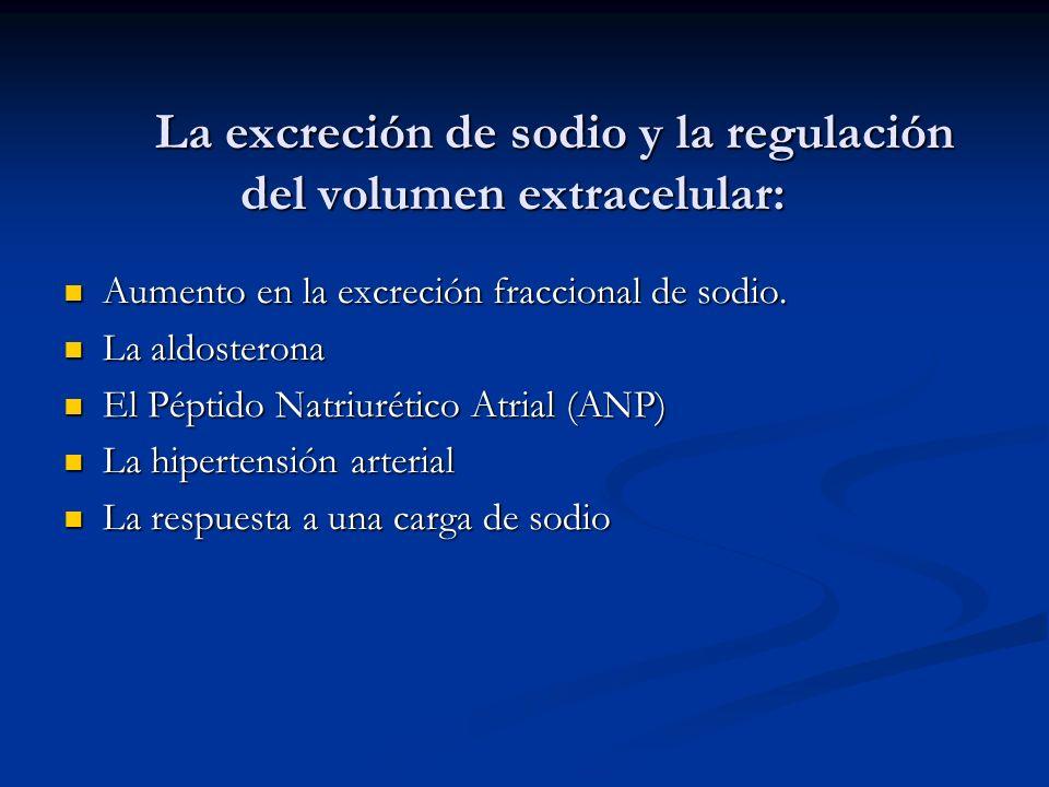 La excreción de sodio y la regulación del volumen extracelular: