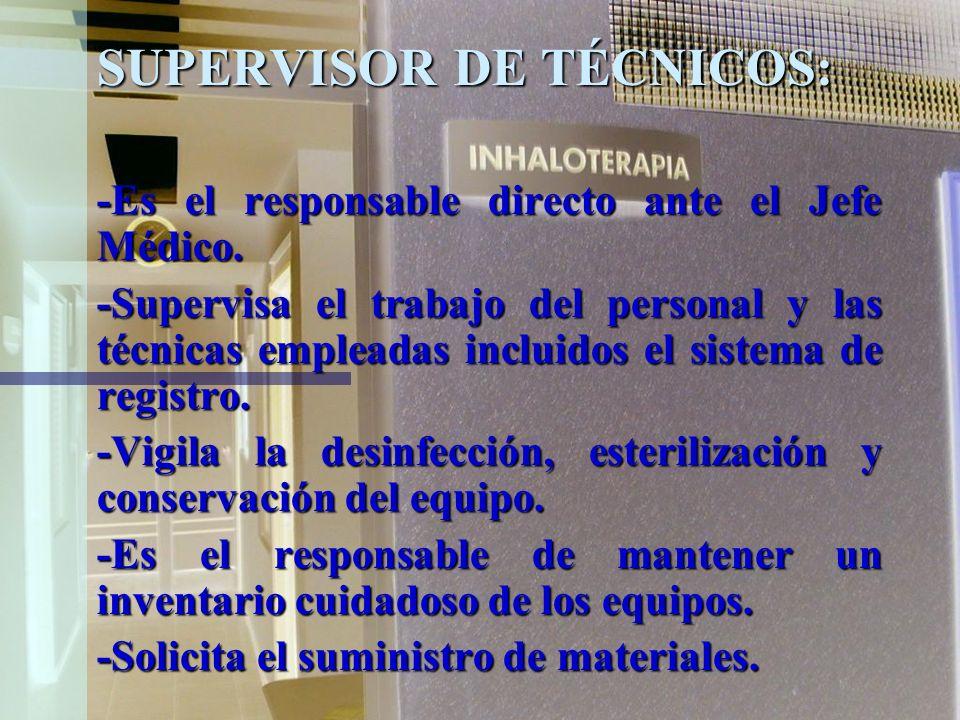 SUPERVISOR DE TÉCNICOS: