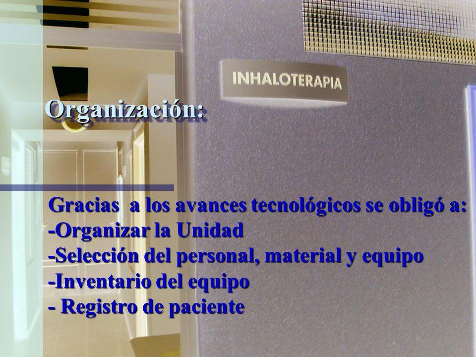 Organización: Gracias a los avances tecnológicos se obligó a: