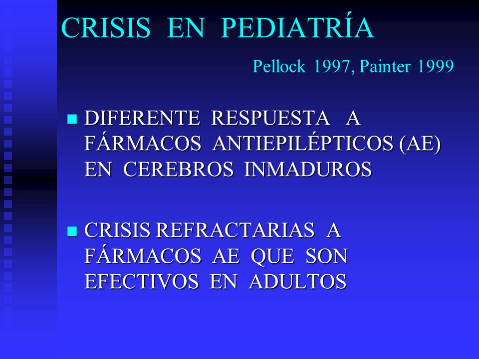 CRISIS EN PEDIATRÍA Pellock 1997, Painter 1999