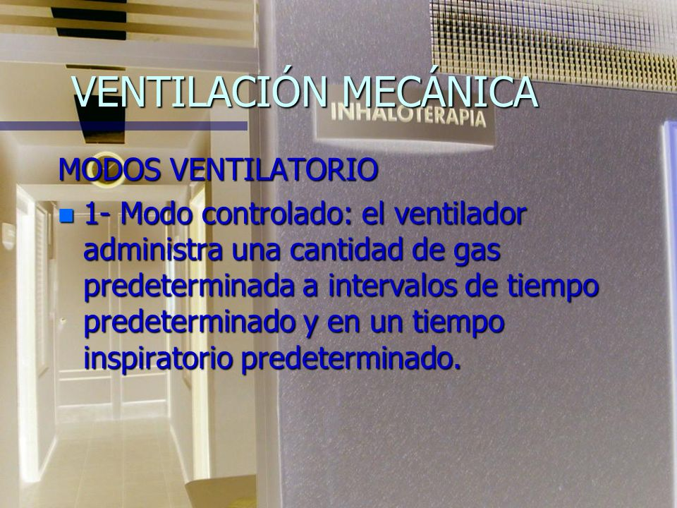 VENTILACIÓN MECÁNICA MODOS VENTILATORIO