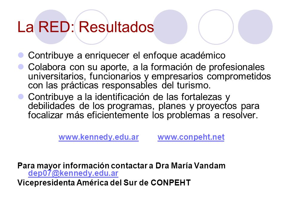 La RED: Resultados Contribuye a enriquecer el enfoque académico