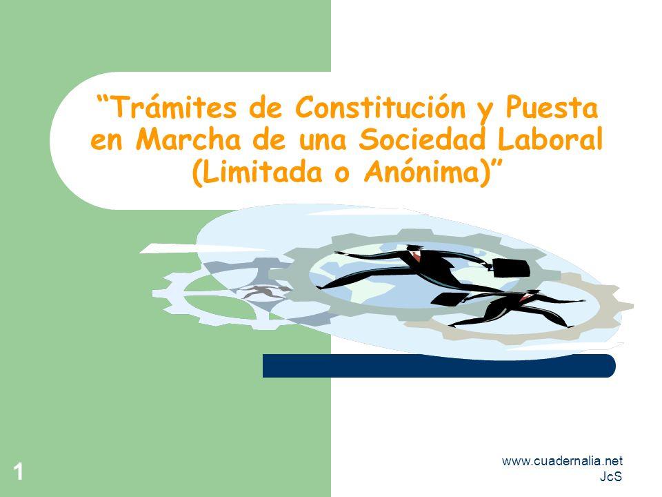 Trámites de Constitución y Puesta en Marcha de una Sociedad Laboral (Limitada o Anónima)
