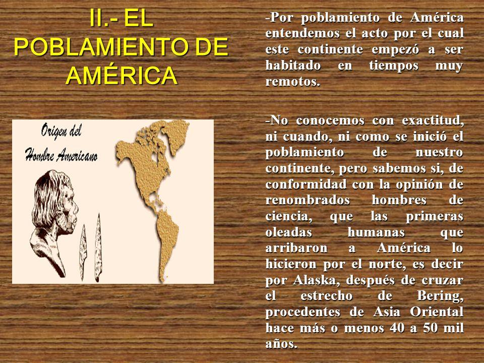 II.- EL POBLAMIENTO DE AMÉRICA